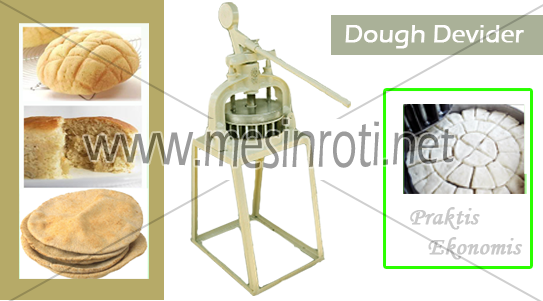 Dough Devider ( Mesin Pembagi Roti )
